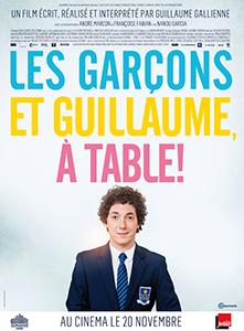 Les Garçons Et Guillaume, A Table !